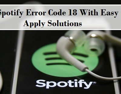 Fix Spotify Error Code 18