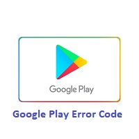 Google Play Error Code