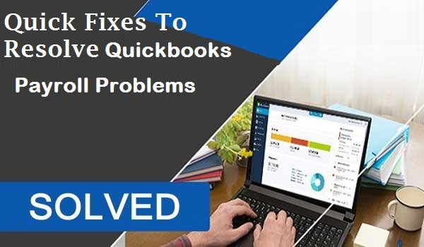 Quickbooks Payroll Problems