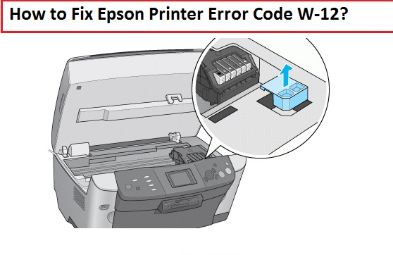 Fix Epson Printer Error Code W-12