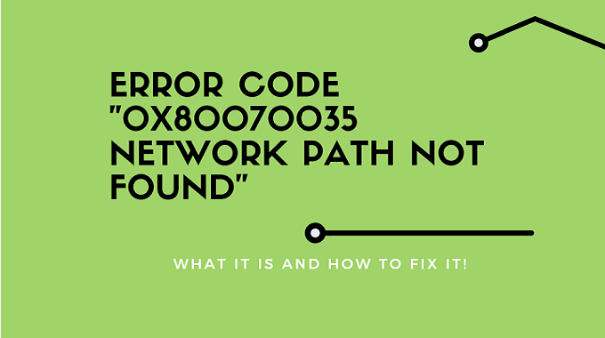 Error-0x80070035-Network-Path-Not-Found-1
