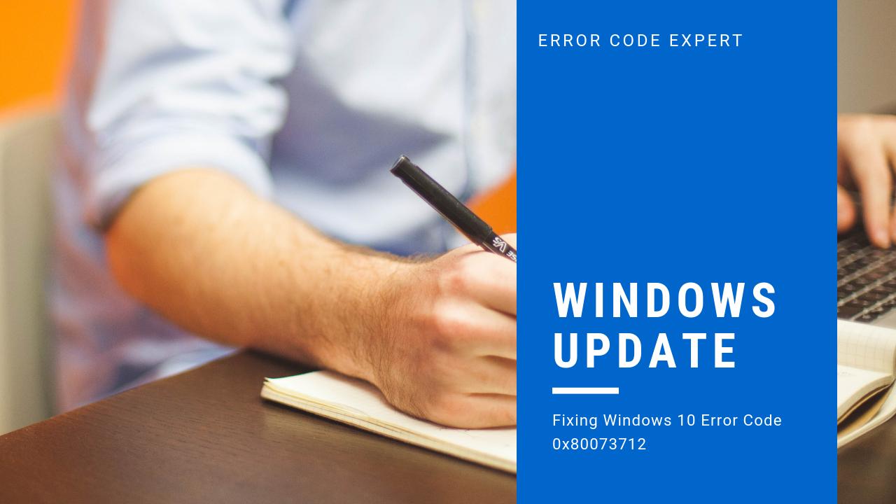 windows Error Code 0x80073712