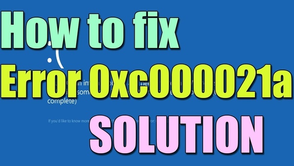 866)(748)(5444) How To Fix BSOD Error 0xc000021a For Windows 8 & 10