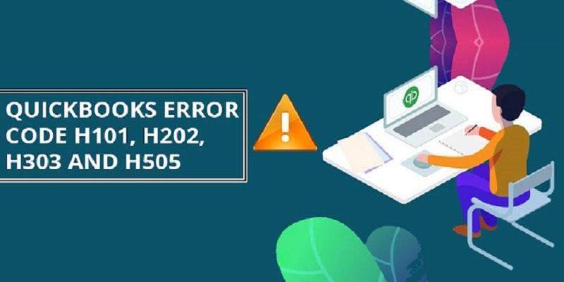 QuickBooks Error H101, H202, H303