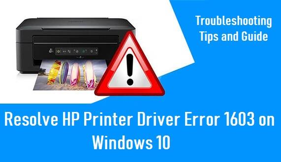 Causes of HP Driver Error 1603 Windows 10 Occurrence